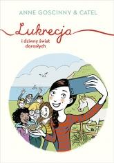 Lukrecja i dziwny świat dorosłych - Goscinny Anne | mała okładka