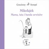 Mikołajek. Mama, tata i banda urwisów - Goscinny & Sempé | mała okładka