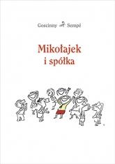 Mikołajek i spółka - René Goscinny, Jean-Jacques Sempé | mała okładka