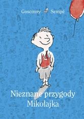 Nieznane przygody Mikołajka (wydanie 2021) - Goscinny & Sempé | mała okładka
