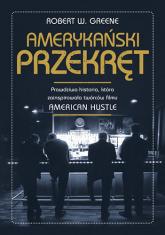 Amerykański przekręt  - Robert W. Greene | mała okładka