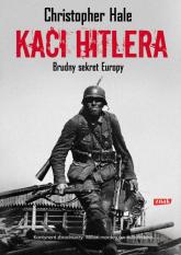 Kaci Hitlera. Brudny sekret Europy - Christopher Hale  | mała okładka