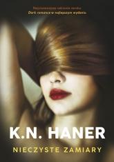 Nieczyste zamiary - Haner K.N. | mała okładka