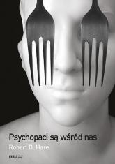Psychopaci są wśród nas [2021] - Hare Robert D. | mała okładka