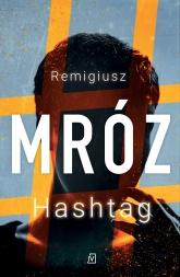 Hashtag - Remigiusz Mróz | mała okładka