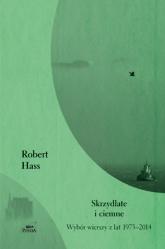 Skrzydlate i ciemne - Robert Hass | mała okładka
