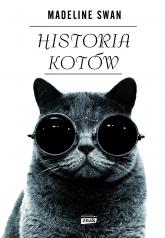 Historia kotów - Madeline Swan  | mała okładka