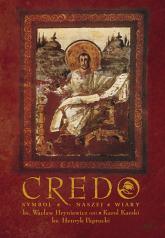 Credo. Symbol wspólnej wiary - ks. Wacław Hryniewicz, Karol  ... | mała okładka