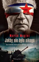 Jakby nikogo nie było - Marco Magini | mała okładka