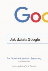 Jak działa Google - Eric Schmidt, Jonathan Rosenberg | mała okładka