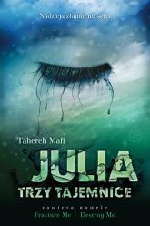 Julia. Trzy tajemnice - Mafi Tahereh | mała okładka
