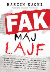 Fak maj lajf - Marcin Kącki | mała okładka