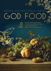 God food. Boska kuchnia Malki Kafki - Kafka Malka | mała okładka