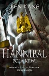 Hannibal. Pola krwi - Ben Kane | mała okładka