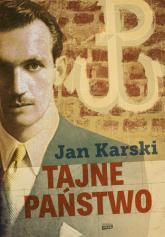 Tajne państwo - Jan Karski | mała okładka