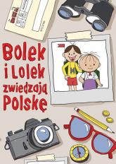 Bolek i Lolek zwiedzają Polskę - Zuzanna Kiełbasińska, Anna Nowacka | mała okładka