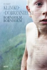 Bornholm. Bornholm - Hubert Klimko-Dobrzaniecki  | mała okładka