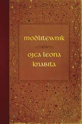 Modlitewnik ojca Leona Knabita - o. Leon Knabit  | mała okładka