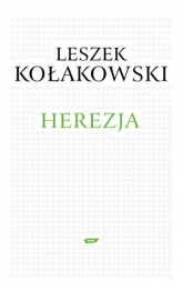 Herezja - Leszek Kołakowski  | mała okładka