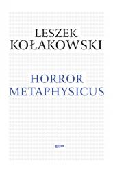 Horror metaphysicus - Leszek Kołakowski  | mała okładka
