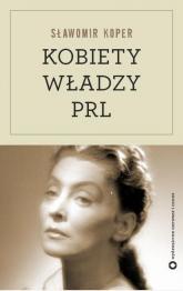 Kobiety władzy PRL -  | mała okładka