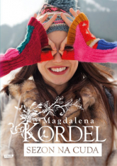 Sezon na cuda - Magdalena Kordel | mała okładka