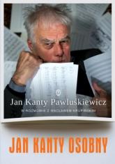 Jan Kanty Osobny - Jan Kanty Pawluśkiewicz, Wacław Krupiński | mała okładka