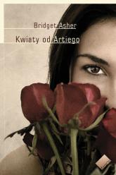 Kwiaty od Artiego - Bridget Asher  | mała okładka