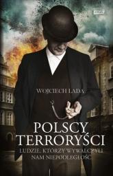 Polscy terroryści - Wojciech Lada | mała okładka