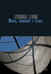 Bóg, śmierć i czas - Emmanuel Lévinas  | mała okładka