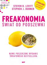 Freakonomia. Świat od podszewki - Steven D.  Levitt, Stephen J. Dubner   | mała okładka