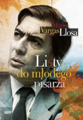 Listy do młodego pisarza - Mario Vargas Llosa  | mała okładka
