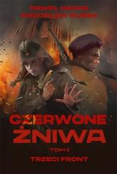 Czerwone żniwa. Tom 2 - Majka Paweł, Rusak Radosław | mała okładka