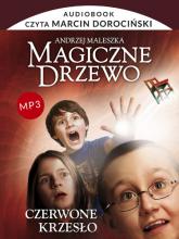 Audiobook. Magiczne Drzewo. Czerwone krzesło - Andrzej Maleszka | mała okładka