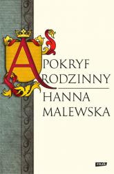 Apokryf rodzinny  - Hanna Malewska  | mała okładka