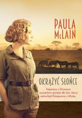 Okrążyć słońce - Paula McLain | mała okładka