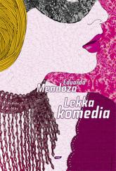 Lekka komedia - Eduardo Mendoza  | mała okładka