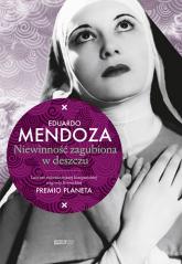 Niewinność zagubiona w deszczu - Eduardo Mendoza  | mała okładka