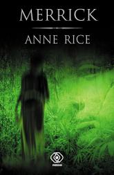 Merrick - Anne Rice | mała okładka