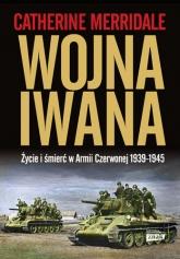 Wojna Iwana - Merridale Catherine | mała okładka