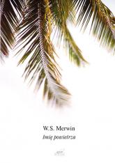 Imię powietrza - W.S Merwin  | mała okładka
