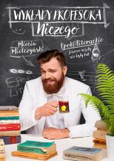 Wykłady profesora Niczego - Mieciu Mietczyński | mała okładka