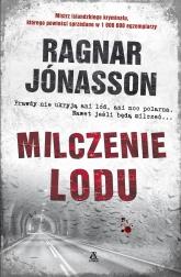 Milczenie lodu - Ragnar Jónasson   mała okładka