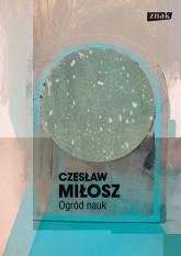Ogród nauk - Czesław Miłosz  | mała okładka