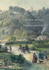 Piesek przydrożny - Czesław Miłosz  | mała okładka