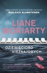 Dziewięcioro nieznajomych - Liane Moriarty | mała okładka