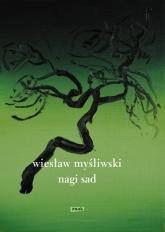 Nagi sad (2020) - Wiesław Myśliwski  | mała okładka