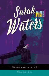 Niebanalna więź - Sarah Waters | mała okładka