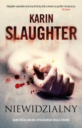Niewidzialny - Karin Slaughter | mała okładka