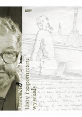 Listy i zapomniane wywiady - Jerzy Nowosielski | mała okładka